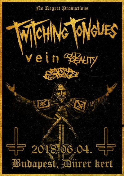 Twitching Tongues, Vein, Cold Reality, Fateful Strike