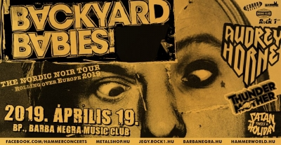 Backyard Babies, Audrey Horne, Thundermother, Satan Takes A Holiday