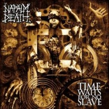 Napalm_Death_Time_Waits_For_No_Slave_2009