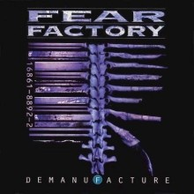 Fear_Factory_Demanufacture_1995