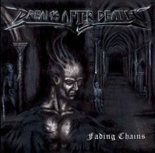 Dreams_After_Death_Fading_Chains_2012