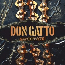Don_Gatto_Sawbotage_2015
