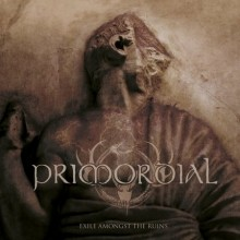 Primordial_Exile_Amongst_the_Ruins_2018