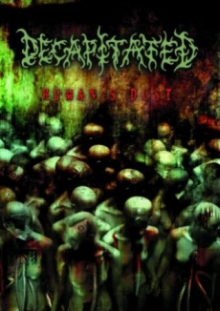 Decapitated_Human_8217_s_Dust_DVD_2008